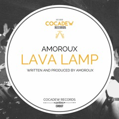 AMOROUX - Lava Lamp [CR007]