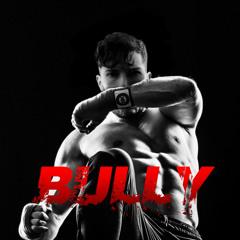 GAWNE - Bully