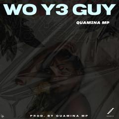 Wo Y3 Guy (prod by Quamina Mp)