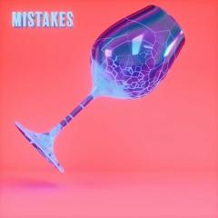 Mistakes w/ BIGBABYGUCCI (Prod. Josh Grant)