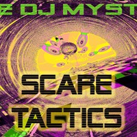 DJ Mystro & Bexx - Scare Tactics