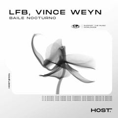 LFB, Vince Weyn - Baile Nocturno (FREE DOWNLOAD ✅) [HOST001]