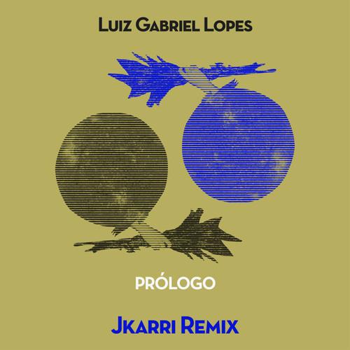 Prólogo (Jkarri Remix)