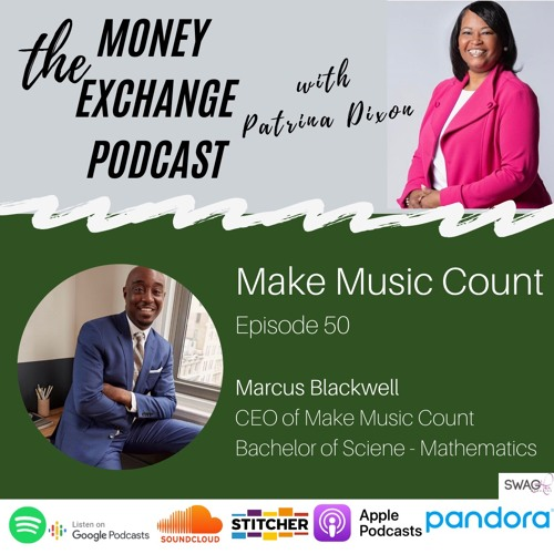 Make Music Count with Marcus Blackwell, Jr. - Eps.50