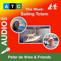 ATC 045 - Behan & Jamie Gifford - Sailing Totem  - Sailing Around The World - A Sustainable Journey