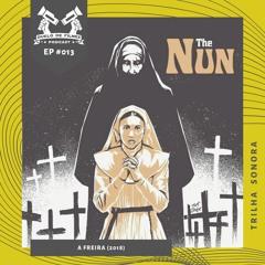 Trilha Sonora DUELO DE FILMES #013 - A Freira / The Nun (2018)