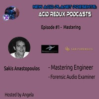 ACID REDUX -  Podcast - #1 - Mastering with Sakis  from Digisound Mastering Artwork