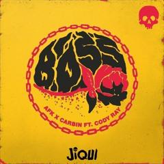 AFK X CARBIN - BOSS (JIQUI FLIP) [FREE DOWNLOAD]