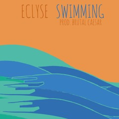Swimming (Produced By Brutal Caesar)