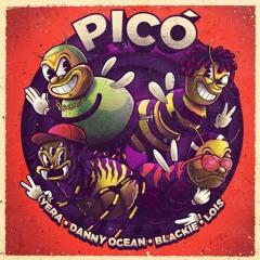 Yera Ft Blackie, Lois y Danny Ocean - Pico