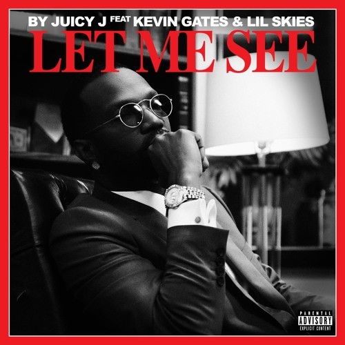 Let Me See (feat. Kevin Gates & Lil Skies)