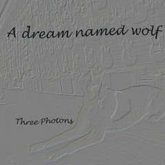A dream named wolf