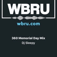 THE MEMORIAL DAY MIX ON WBRU360 101.1FM 2021