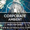 Download [FREE DOWNLOAD] Background Music for YouTube Video Vlog   Corporate Ambient Instrumental Calm Smooth Mp3