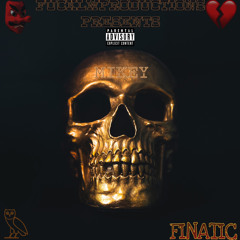 DEAD MIKEY - FINATIC (@ProdBy.MIKEYY DISS)