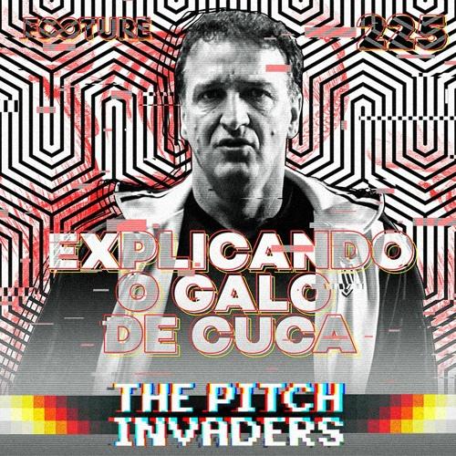 The Pitch Invaders #225   Explicando o Atlético de Cuca