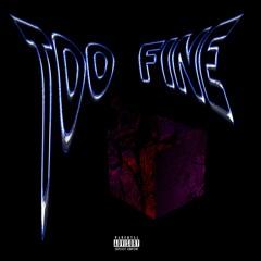 Too Fine
