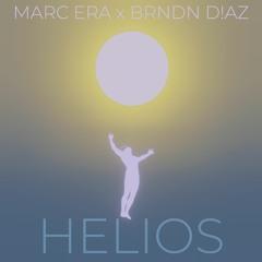 MARC ERA & BRNDN D!AZ - HELIOS