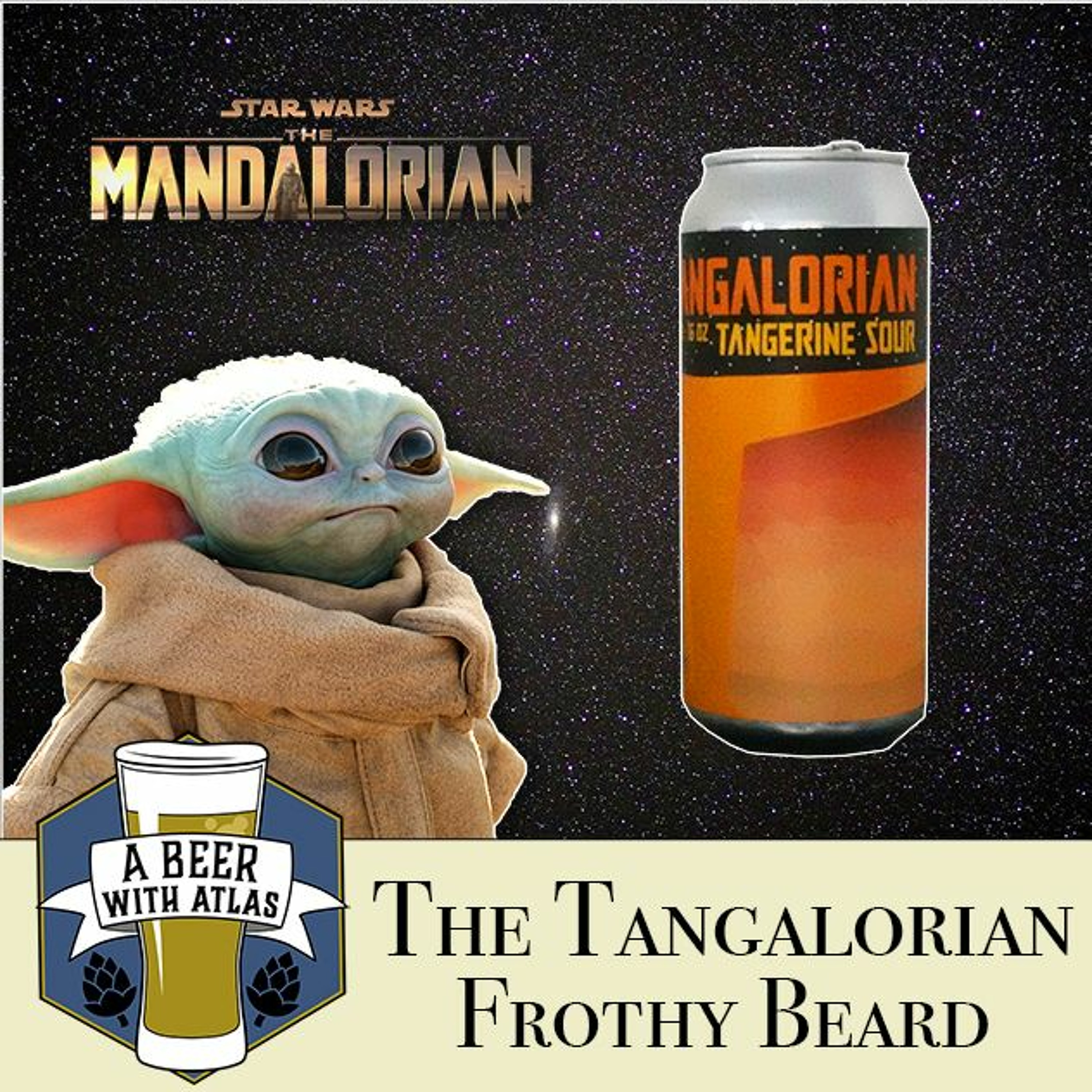 The Tangalorian Tangerine Sour, Frothy Beard - Beer With Atlas 114 - travel nurse craft beer podcast