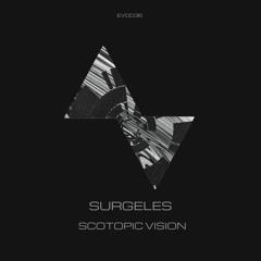 Dj Surgeles | Scotopic Vision [EP] EVOD Digital (EVD036)