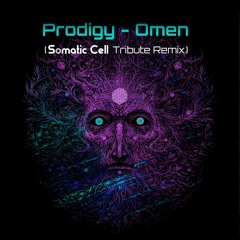 Prodigy - Omen (Somatic Cell Tribute Remix)- Free Download