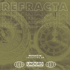 REFRACTA - 1MORETIME EP
