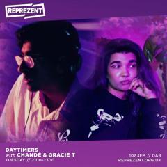 Daytimers on Reprezent w/ Chandé & Gracie T