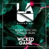 Wicked Game (feat. Melis Bilen)