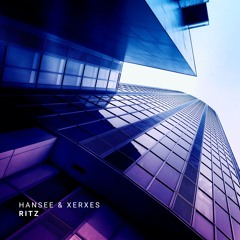 Hansee & Xerxes - Ritz