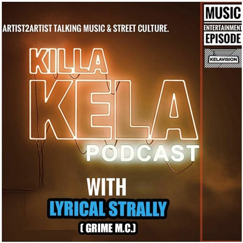 with guest Lyrical Strally (Grime M.C)