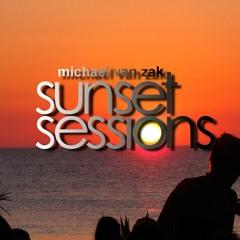 Michael van Zak's Sunset Sessions Episode 16