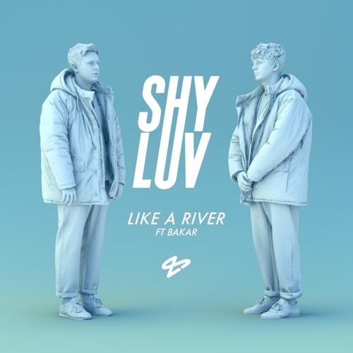 Like a River (feat. Bakar)