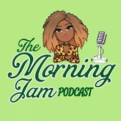Morning Jam Podcast || Forget What Hurt You But Never Forget What It Taught You || Episode 56