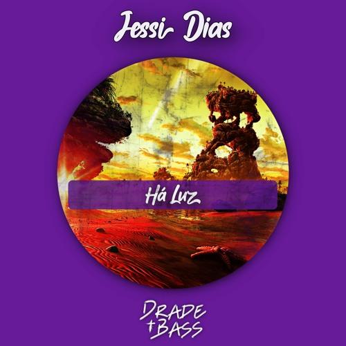 Jessi Dias - Há Luz ( Drade Bass Remix )