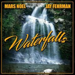 WATER FALLS x JAY FEHRMAN