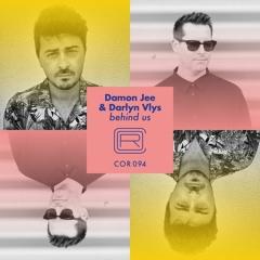 PREMIERE : Damon Jee & Darlyn Vlys - Behind Us (Peter Invasion & Gregor Habicht Remix)