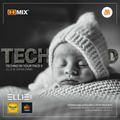 TECHNOFIED - TECHNO IN YOUR FACE II [BY ELLIE & DIANA EMMS] VOL.67