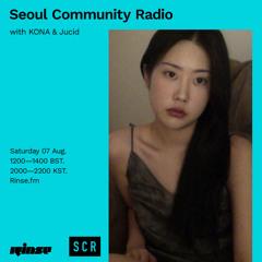Seoul Community Radio with KONA & Jucid - 07 August 2021