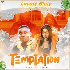 Temptation (ft. Lovely Shay)