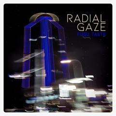 PCR006 - Radial Gaze  - Fugu Taste