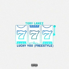 Tory Lanez — Lucky You (Freestyle)