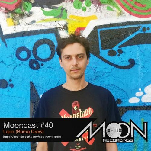Mooncast #40 - Lapo (Numa Crew)