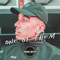 Bru - C - One Of Them X Fredo (NICEY BOOTLEG)