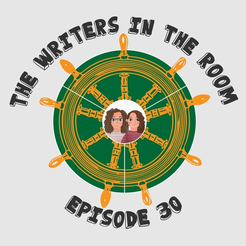 The Writers in the Room Episode 30 - Tropes on Tropes and More!