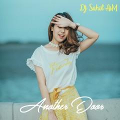 Another Door - DJ Sahil AiM