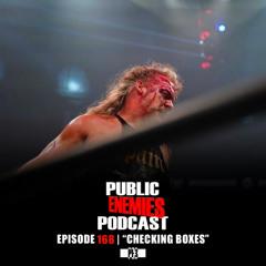 "Ep. 168 | ""Checking Boxes"" AEW, Summerslam, Roman Reigns/Finn Balor + Queen of the Ring & more"