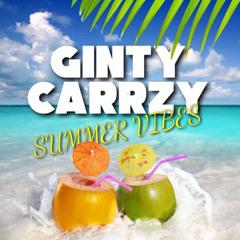 DJ Ginty DJ Carrzy - Summer Vibes 2021