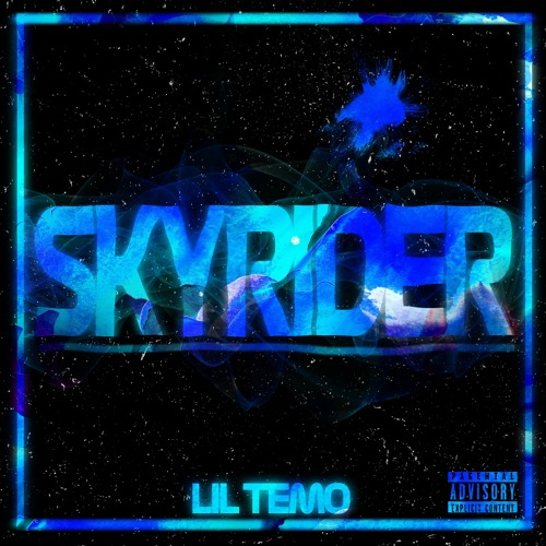 Lil Temo - Skyrider