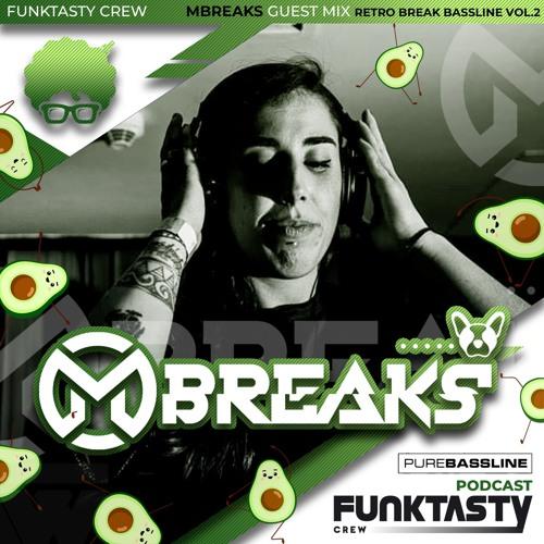 FunkTasty Crew #135 · Mbreaks - Guest Mix - Retro Break Bassline Vol.2