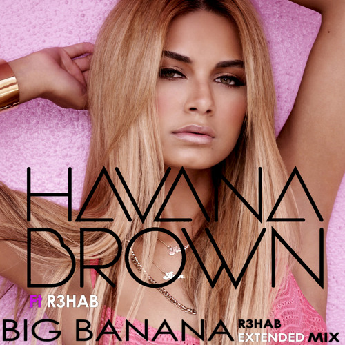 Big Banana (R3hab Extended Mix)